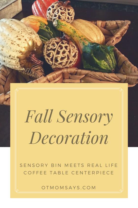 Fall SensoryDecoration