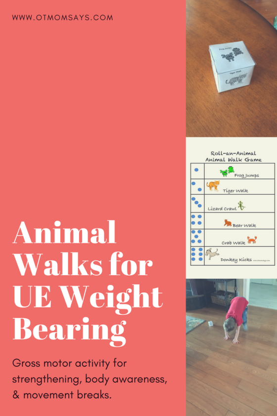 animal walks for UE weight bearing